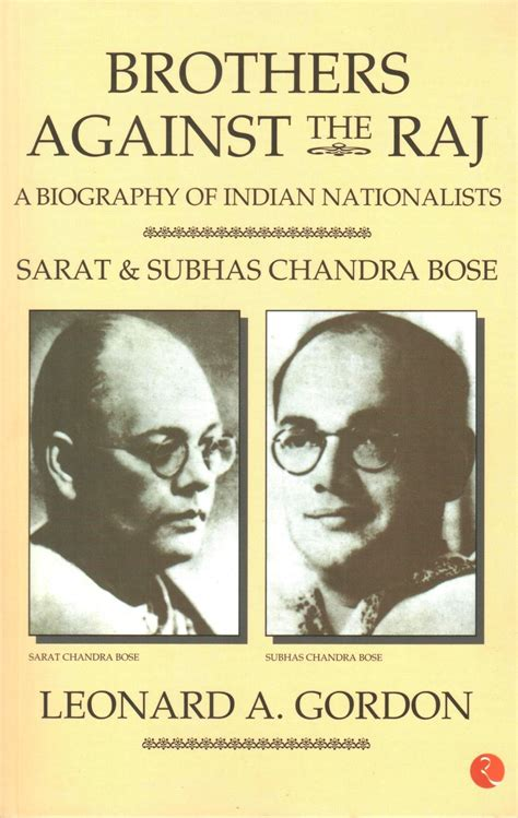 list of biography books in india brothers against the raj a biography of indian
