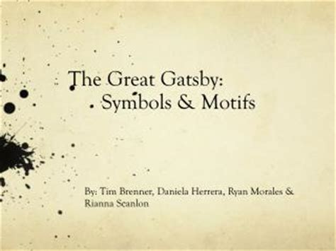 important symbols in the great gatsby ppt looking for meaning symbols motifs powerpoint