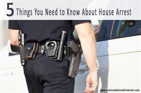 things you need for house 5 things you need to know about house arrest lawyers