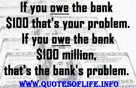 money you bank quotes about owing money quotesgram