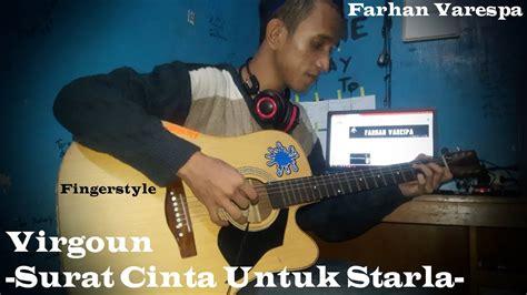 tutorial fingerstyle surat cinta untuk starla fingerstyle guitar virgoun surat cinta untuk starla