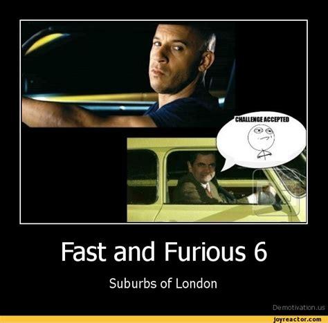 Fast 6 Meme - fast furious 6 meme