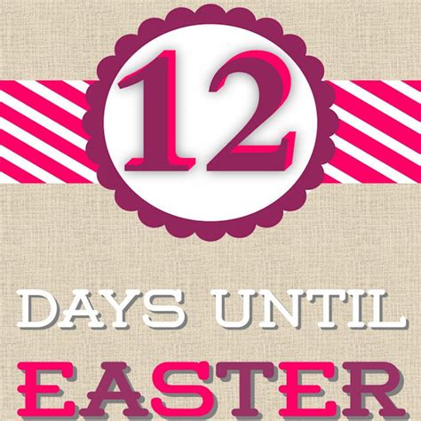 12 days till 12 days until easter pictures photos and images for and