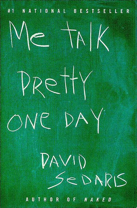 me talk pretty one day series 1 read 195 me talk pretty one day david sedaris