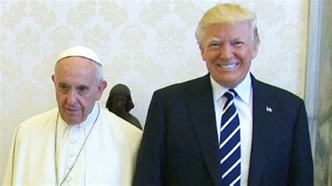 trump pope francis pope francis finally meets president donald trump