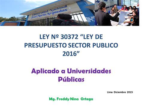 ley del isan 2016 ley de presupuesto 2016 peru aplicado a universiades
