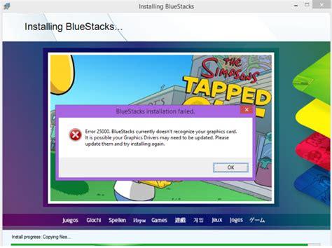 bluestacks error 1 bluestacks graphic card error 25000 fixed 7 solutions