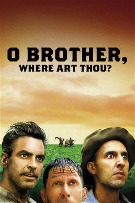 O Brother, Where Art Thou? Movie Review (2000) | Roger Ebert O Brother, Where Art Thou Movie Poster