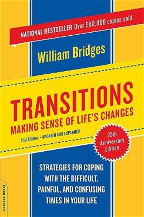 the transition a novel books transitions sense of s changes by william