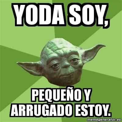 Yoda Meme Maker - yoda meme creator 28 images star wars marathon soon i