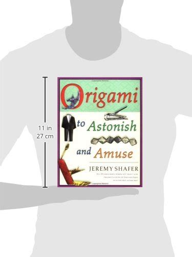 Origami To Astonish And Amuse - origami to astonish and amuse buy in uae