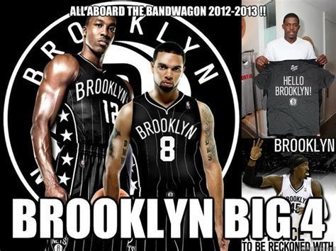 Brooklyn Meme - all aboard the bandwagon 2012 2013 brooklyn big 4