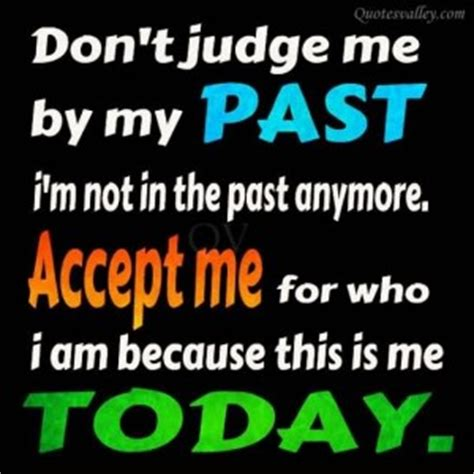 Don T Judge Me Quotes by Dont Judge Me Quotes Poems Quotesgram
