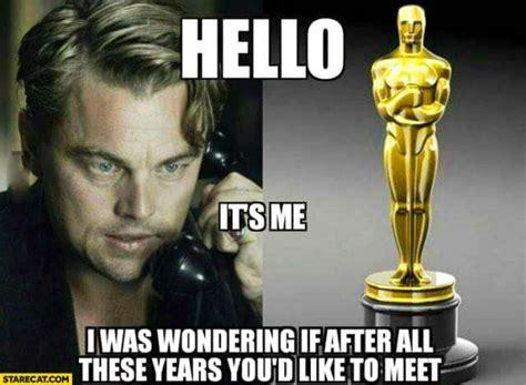 Oscar Memes - 10 hilarious memes of leonardo dicaprio struggling to win