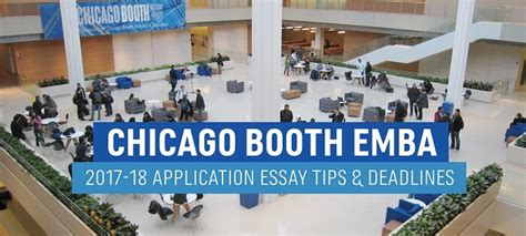 Booth Mba Photo Essay by Chicago Booth Emba Application Essay Tips And Deadlines