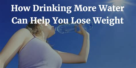 that can help you lose weight when women talks about hair makeup drinking water may speed weight loss
