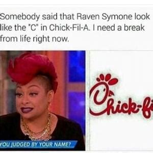 Chick Fil A Meme - raven symone memes kappit