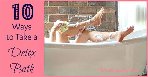 How Does Detox Take At Home by 10 Ways To Take A Detox Bath The Healthy Honeys