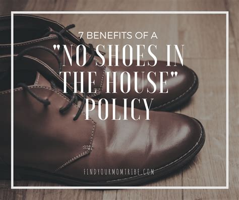 no shoes in house 7 benefits of a quot no shoes in the house quot policy chicpin