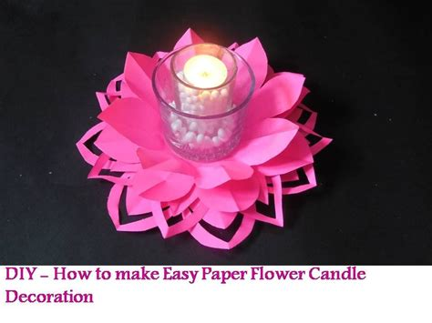 How To Make Lotus Using Paper - diy how to make paper flower candle decoration