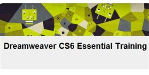 adobe dreamweaver cs6 online tutorial courses responsive dreamweaver cs6 essential training avaxhome