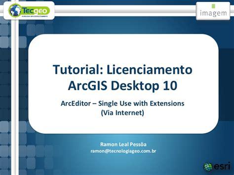 tutorial arcgis desktop 10 3 licenciamento arcgis desktop 10 arceditor