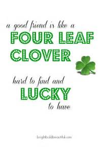 happy st patricks day quotes bright bold and beautiful