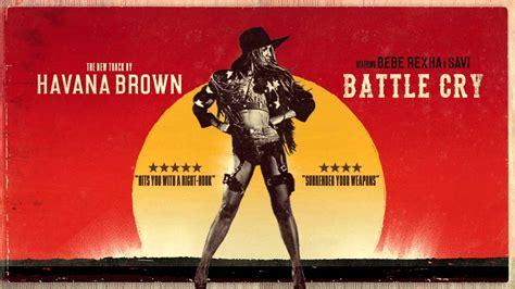 download mp3 havana brown battle cry havana brown battle cry ft bebe rexha savi youtube