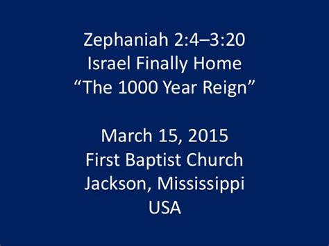 03 march 15 2015 zephaniah 2 3 israel finally home