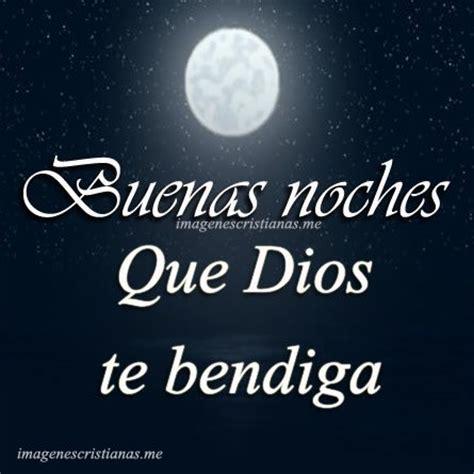 imagenes cristianas de buenas noches mi amor imagenes de bendiciones de buenas noches im 193 genes