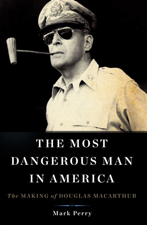 the most dangerous the greatest generation revisited macarthur and president roosevelt pittsburgh