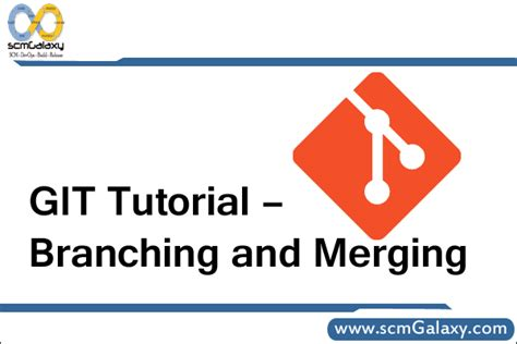 git tutorial git tutorial branching and merging tutorials