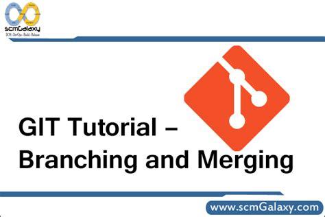 Git Tutorial Fork | git tutorial branching and merging tutorials