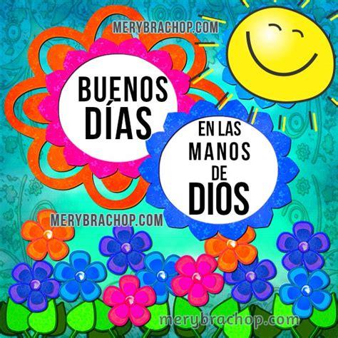 imagenes con frases de buenos dias nuevas imagenes de buenos d 237 as cristianas para una amiga