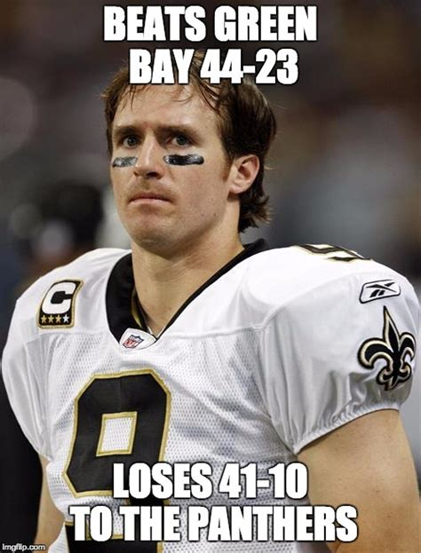Drew Brees Memes - drew brees imgflip