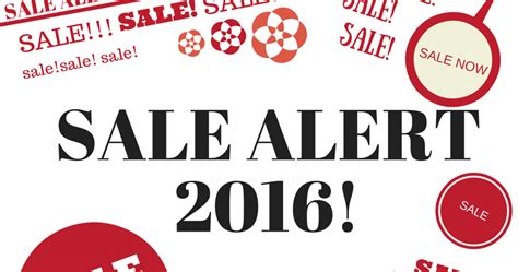 Sle Sale Alert by My Name Is Chien Shopping Sale Alert 2016
