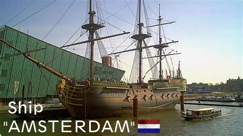 eighteenth century boats quot amsterdam quot 18th century ship hd youtube