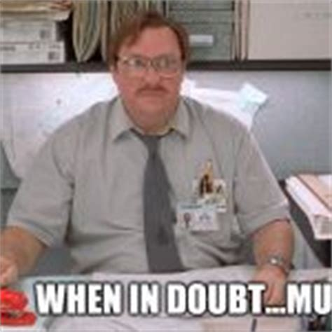 Office Space Meme Creator - milton from office space blank template imgflip