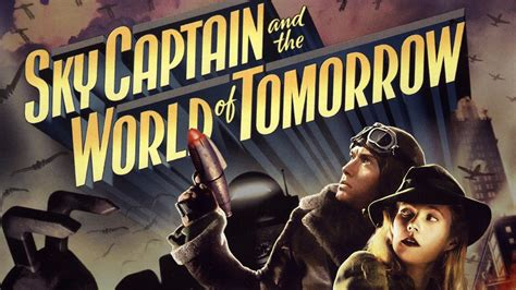 Vcd Original Sky Captain And The World Of Tomorrow what the marvel cinematic universe owes sky captain the