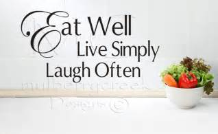 kitchen wall quote stickers kitchen vinyl decal eat well live simply laugh by