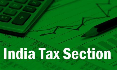 tax sections in india india tax section