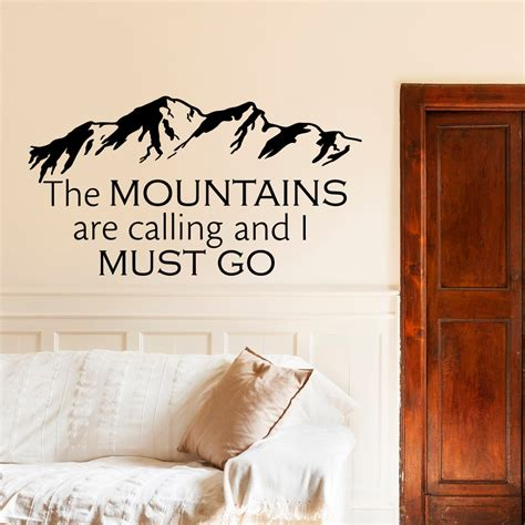inspirational quotes for bedroom walls wall decals quotes the mountains are calling and i must go