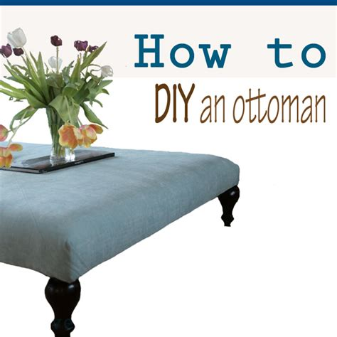 how to make an ottoman from scratch how to make your own ottoman do it yourself divas diy