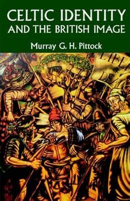 brit ish on race identity and belonging books celtic identity and the image professor murray