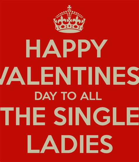 s day singles happy valentines day to all the single poster jan