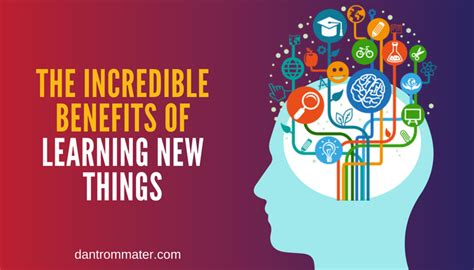 why learning new things is beneficial for you conference catalyst magician and speaker dan trommater the benefits of learning