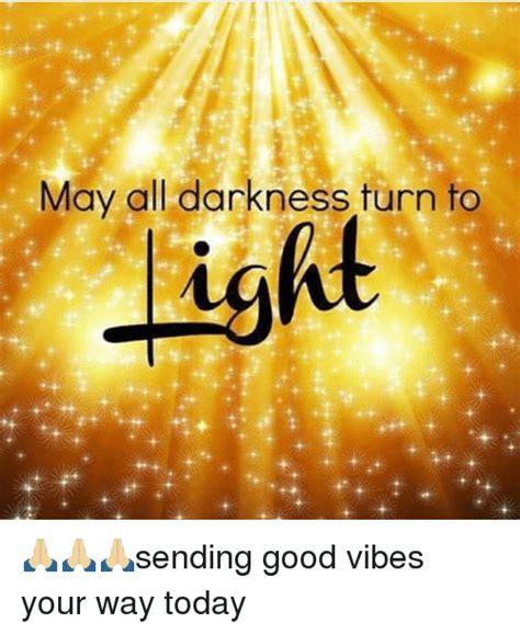Good Vibes Meme - 25 best memes about sending good vibes sending good