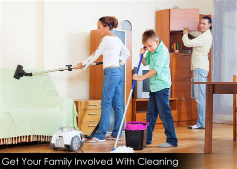 cleaning the house how to get your family involved with cleaning cleaning service