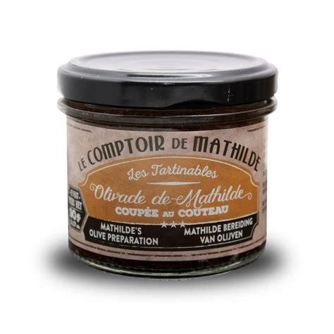 les comptoirs de durance olivade de mathilde le comptoir de mathilde le sal 233 provence