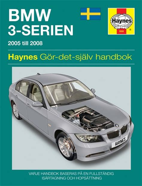 service manual hayes car manuals 2005 bmw 330 electronic valve timing service manual hayes haynes reparationshandbok bmw 3 serie universal 28 35 skruvat com 150911 oe sv5555